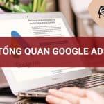 Tổng quan về google ads
