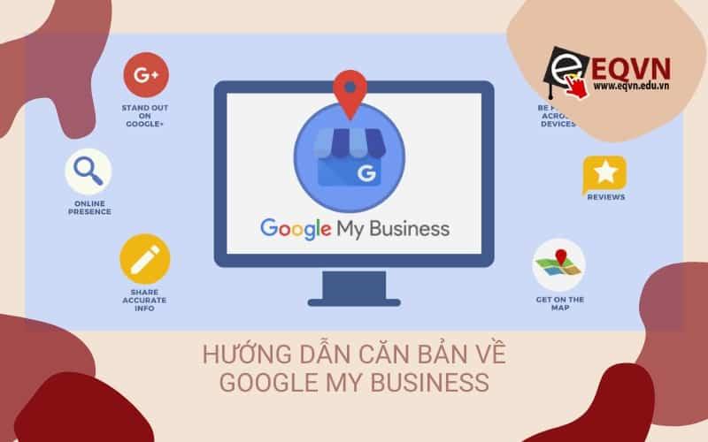 huong dan ban ve google my business