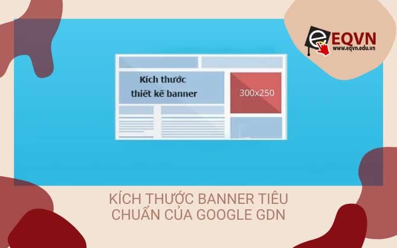 kích thước banner tiêu chuẩn cho GDN