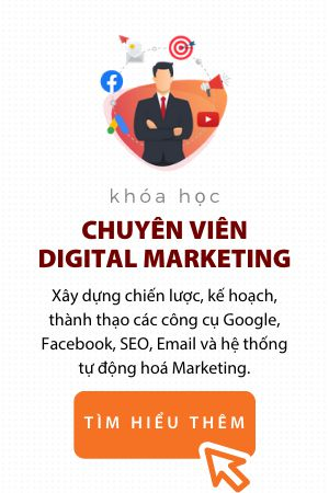 Chuyên viên Digital Marketing Trung tâm digital marketing