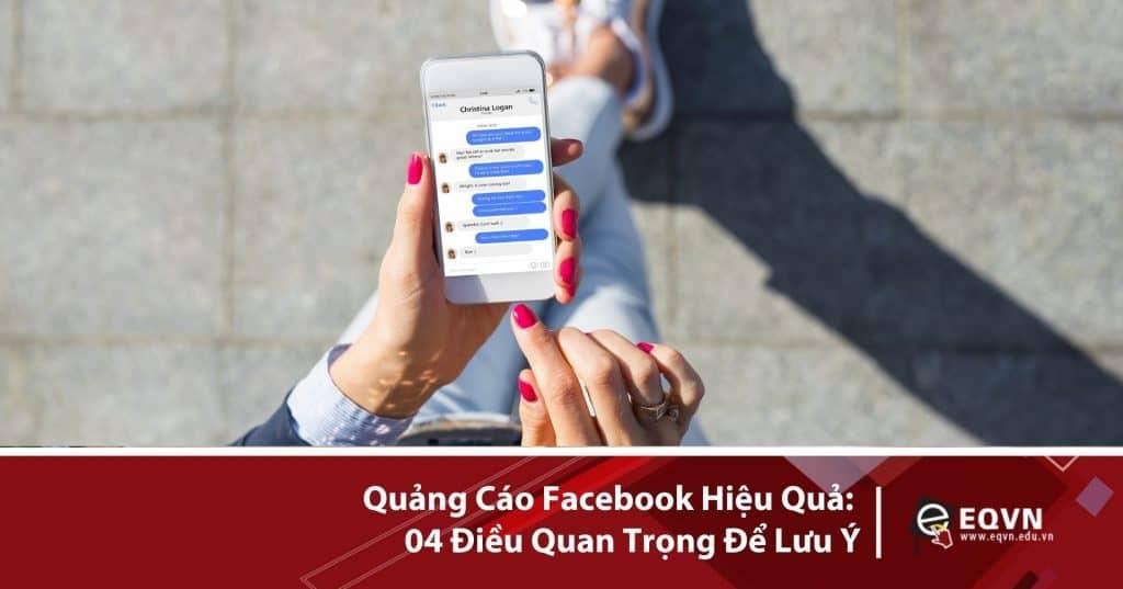 Quảng cáo facebook hiệu quả 04 điều quan trọng để lưu ý