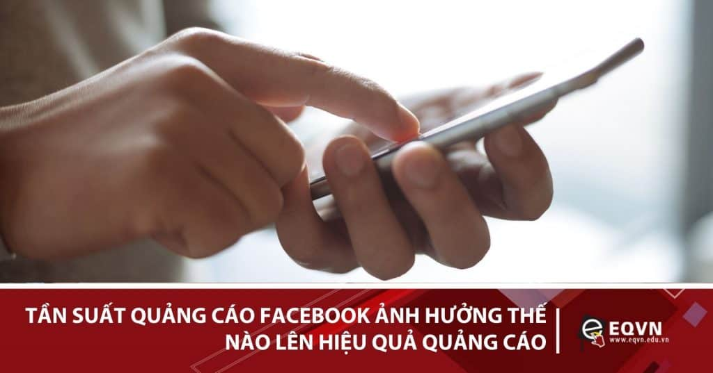 tần suất quảng cáo facebook
