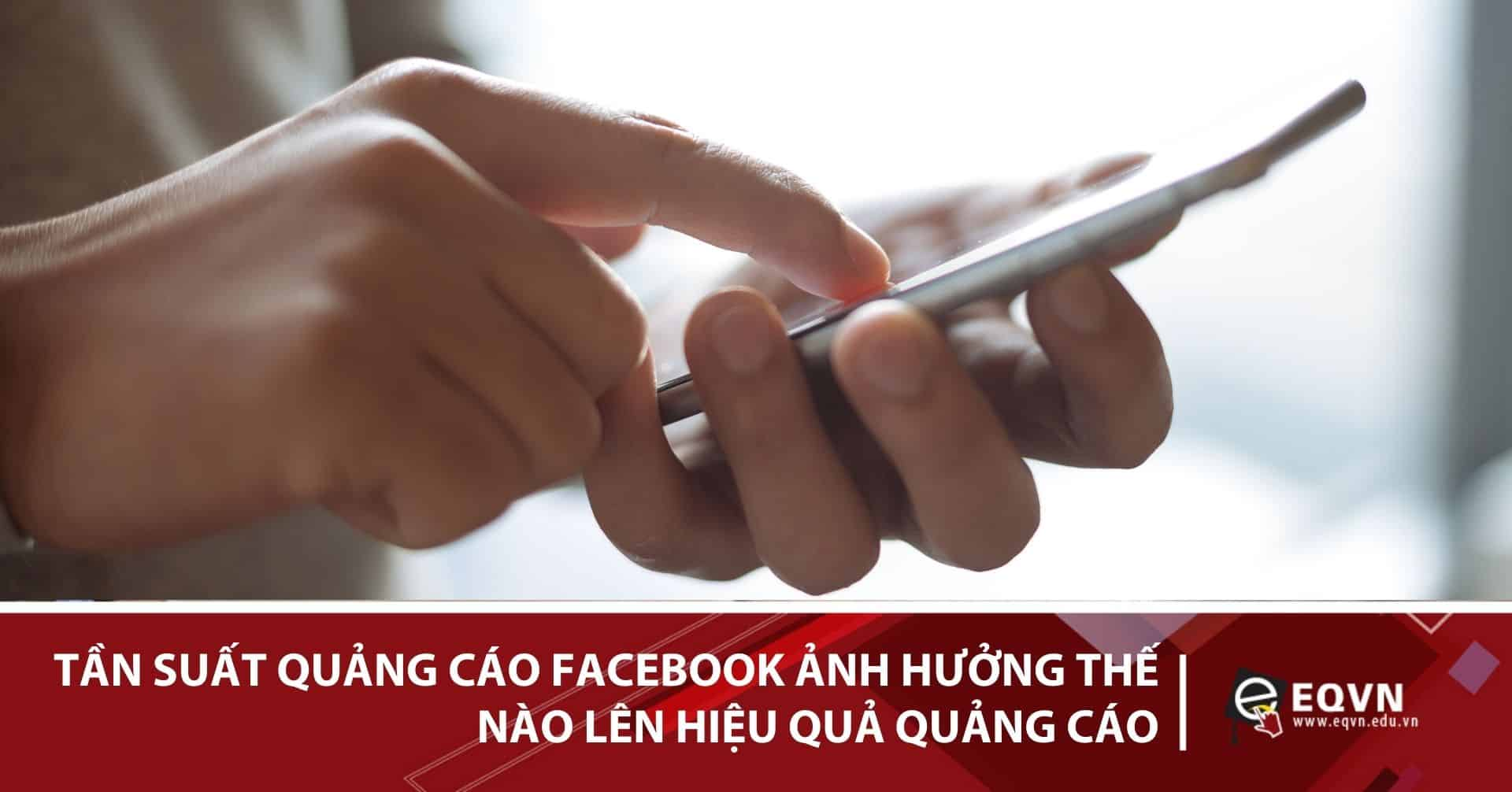 tần suất quảng cáo facebook